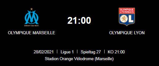 Wett Tipp Olympique Marseille Olympique Lyon 28 02 21