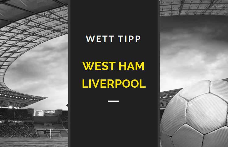 West Ham Liverpool Expertentipp